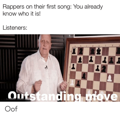 Rappers on Their First Song You Already Know Who It Is! Listeners
