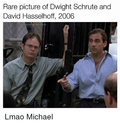 Lmao  Memes  and Dwight Schrute  Rare picture of Dwight Schrute and David  Hasselhoff. Funny Come and Meet Me in the Bathroom Stall Memes of 2017 on me me