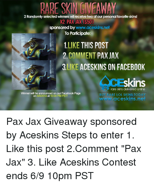 RARE SKIN GIVEAWAY 2 Randomly Selected Winners Wil Receive Two of
