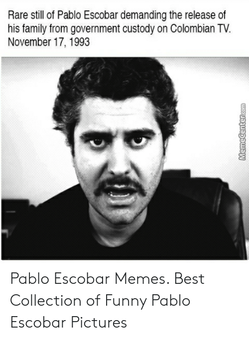 Rare Still Of Pablo Escobar Demanding The Releaseof His