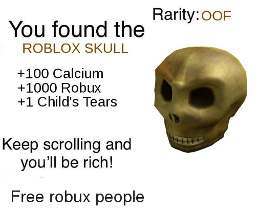 Rarityoof You Found The Roblox Skull 100 Calcium 1000 Robux 1