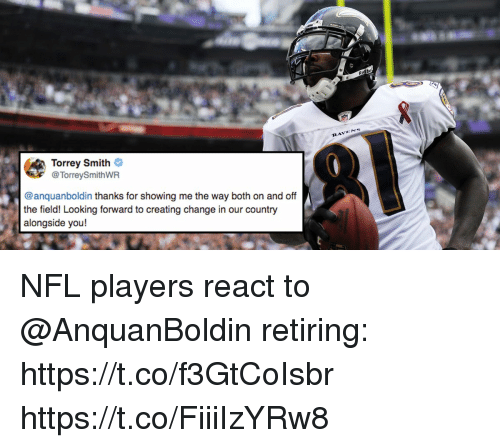 Memes, Nfl, and Change: RAVSNS  Torrey Smith  @TorreySmithWR  @anquanboldin thanks for showing me the way both on and off  the field! Looking forward to creating change in our country  alongside you! NFL players react to @AnquanBoldin retiring: https://t.co/f3GtCoIsbr https://t.co/FiiiIzYRw8