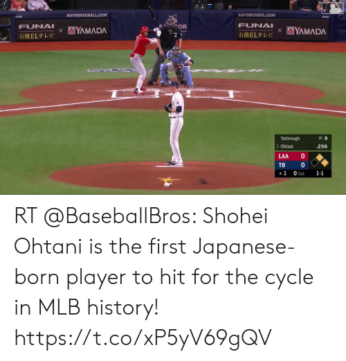 me.me: RAYSBEISBOL COM  RAYSBASEBALL COM  FUNAI  X  iELLE  FUNAI  X  YAMADA  YAMADA  SOOR  tiELLE  Yarbrough  P:9  .256  3. Ohtani  10  LAA  10  TB  0 Out  1  1-1  Oo RT @BaseballBros: Shohei Ohtani is the first Japanese-born player to hit for the cycle in MLB history! https://t.co/xP5yV69gQV