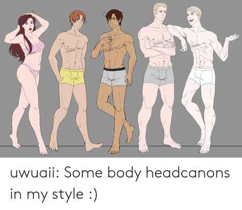 Life, Target, and Tumblr: Re  life uwuaii: Some body headcanons in my style :)
