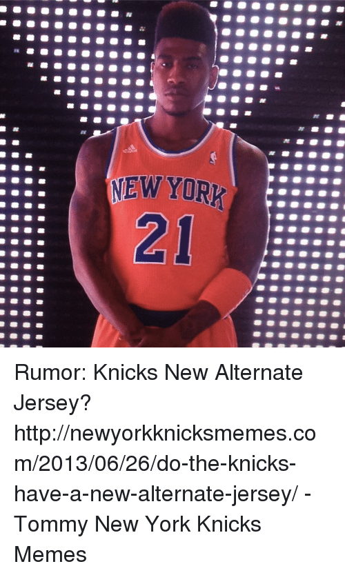 best service 69ecc 8e44c RE Rumor Knicks New Alternate Jersey ...