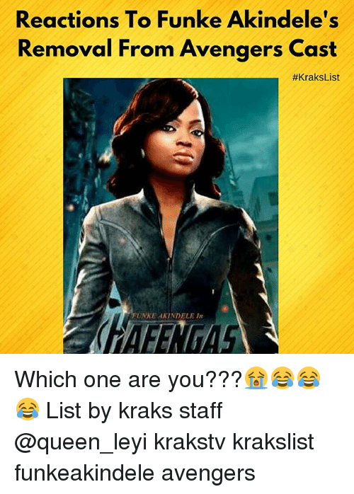 Memes, Queen, and Avengers: Reactions To Funke Akindele's  Removal From Avengers Cast  #KraksList  FUNKE AXINDELE I Which one are you???😭😂😂😂 List by kraks staff @queen_leyi krakstv krakslist funkeakindele avengers