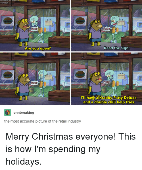 Is Chilis Open On Christmas.Read The Sign Are You Open Have Alkrabby Patty Deluxe And A
