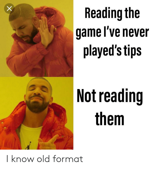 Reading the Game l'Ve Never Played's Tips Not Reading Them I