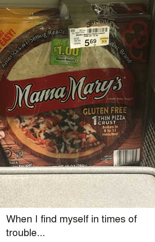 Anaconda, Pizza, and Free: Ready  SAVE  S1  ORD 30200  354577761  MAMA MARYS PIZZA CRUST  10 0Z THIN GF 12  V1006446  100 609 5696  28400028  6.9c  ea  On Any TWO (2)  Mama Mary's  Pizza Crust Packages  Create. Bake. Enjoy!  GLUTEN FREE  THIN PIZZA  CRUST  Bakes in  8 to 11  minutes!  rtified  DARY  Back  SERVING  SUGCESTION  pe