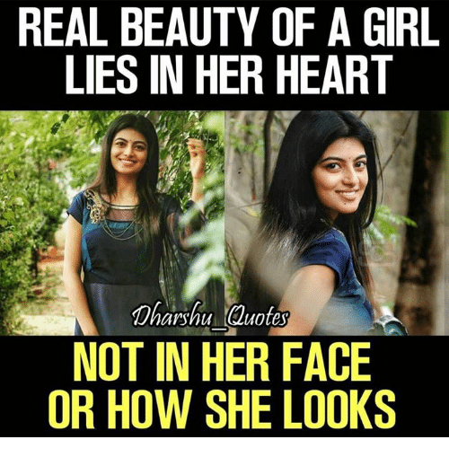 Real Beauty Of A Girl Lies In Her Heart Dharshu Quotes Not In Her