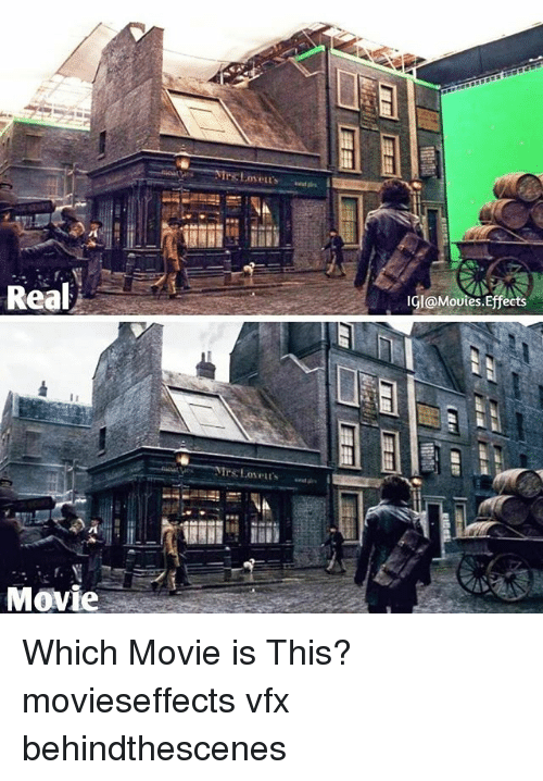Memes, Movies, and Movie: Real  IGl@Movies.Effects  Movie Which Movie is This? movieseffects vfx behindthescenes