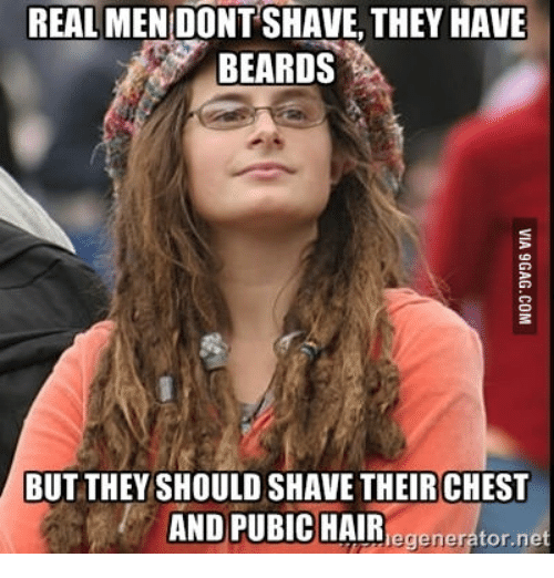 real men dontshave they have beards but they should shave