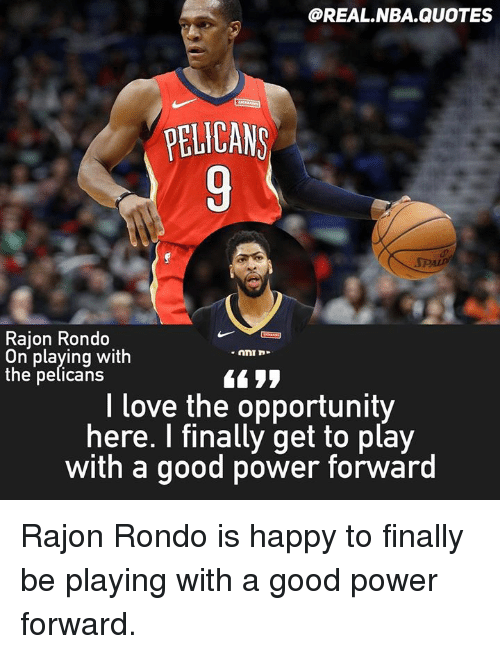 PELICANS Rajon Rondo on Playing With the Pelicans L Love the