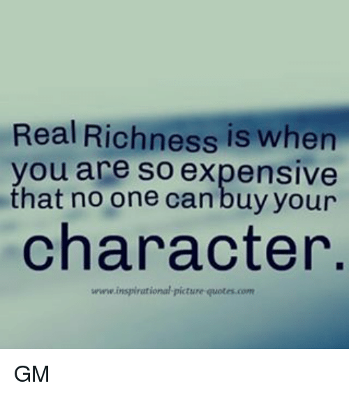 Memes, Quotes, And 🤖: Real Richness Is When You Are So Expensive That
