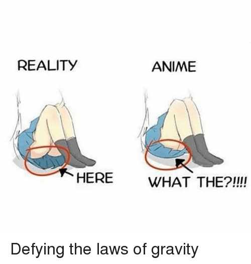 Reality Anime Here What The Defying The Laws Of Gravity Anime