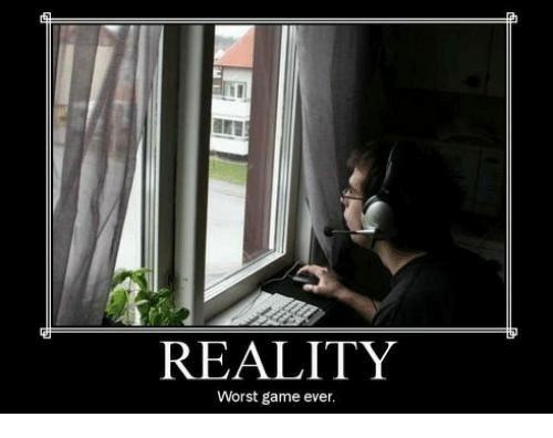 Reality worst game ever with