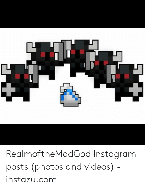 RealmoftheMadGod Instagram Posts Photos and Videos - Instazucom
