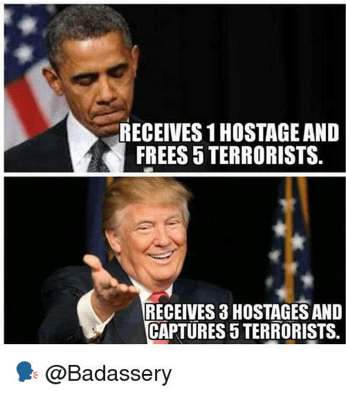 Memes, 🤖, and Frees: RECEIVES 1 HOSTAGE AND  FREES 5 TERRORISTS.  RECEIVES 3 HOSTAGES AND  CAPTURES 5 TERRORISTS. 🗣 @Badassery