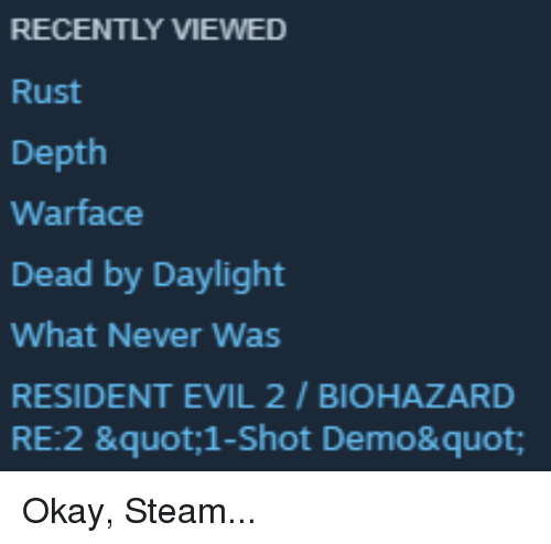 RECENTLY VIEWED Rust Depth Warface Dead by Daylight What
