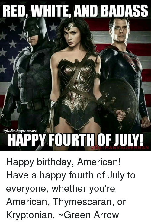 red white and badass gjustice leagu memes happy fourth of july 23987756 red white and badass gjustice leagumemes happy fourth of july