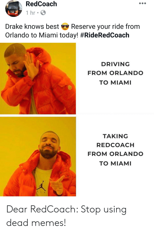 Redcoach 1hr Drake Knows Best Reserve Your Ride From Orlando To
