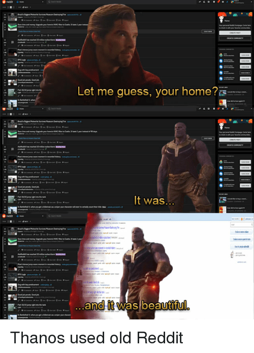 Reddit 0 let me guess your home 0 it was andit was beautiful thanos beautiful reddit and guess reddit 0 let me guess your home ccuart Choice Image