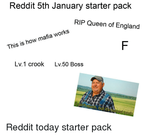 Reddit 5th January Starter Pack RIP Queen of England Uu This