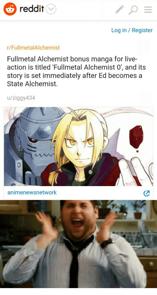 fullmetal alchemist brotherhood the only aniseries that can  reddit live and manga reddit log in register r fullmetalalchemist fullmetal