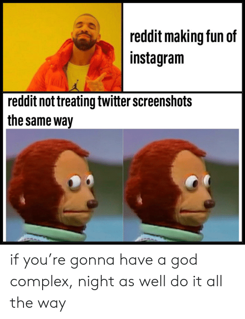 Reddit Making Fun of Instagram Reddit Not Treating Twitter