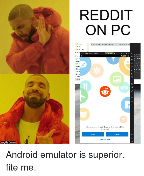 REDDIT ON PC LI- To Imgfipcom | Android Meme on ME ME