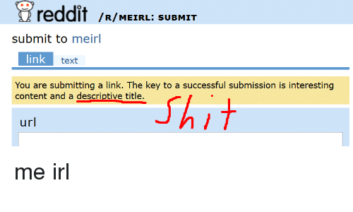 Reddit R MEIRL SUBMIT Submit to Meirl Link Text You Are