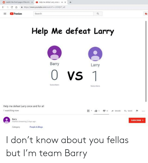 Reddit Te Tort Page of the Intex Help Me Defeat Larry Once· X +