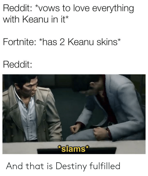Reddit *Vows to Love Everything With Keanu in It* Fortnite *Has 2