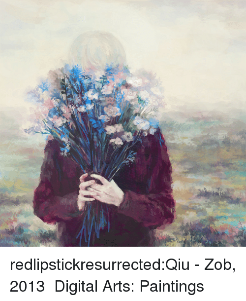 Paintings, Tumblr, and Blog: redlipstickresurrected:Qiu - Zob, 2013  Digital Arts: Paintings