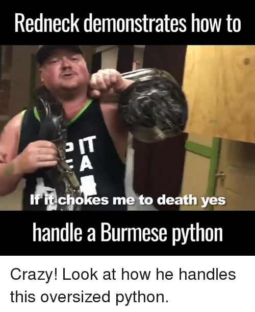 redneck demonstrates how to it if echokes me to death 4529154 ✅ 25 best memes about crazy look crazy look memes,Crazy Look Meme