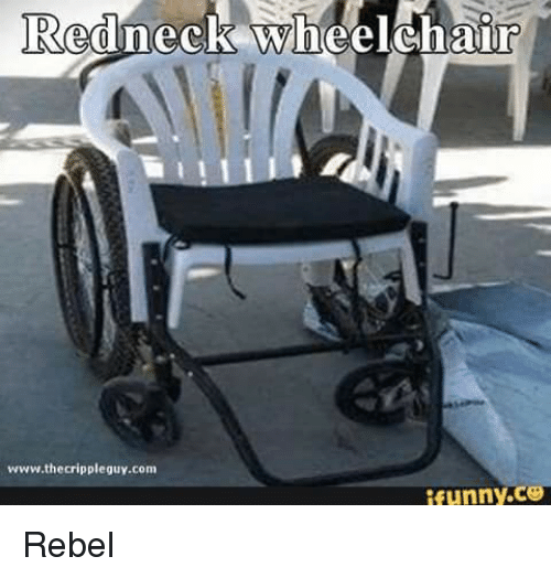 25+ Best Memes About Redneck Wheelchair