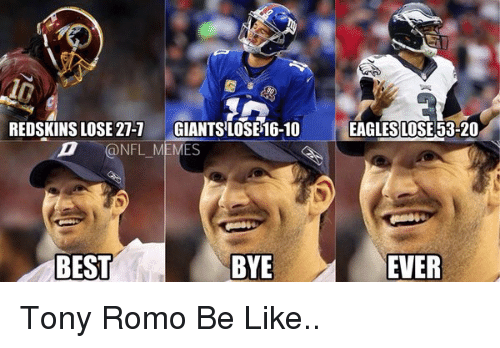 redskins lose 27 1 giantslose 16 10 nfl memes best bye eagles 11473958 redskins lose 27 1 giantslose 16 10 memes best bye eagles lose 53,Tony Romo Memes