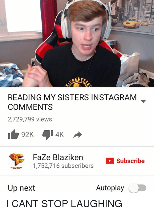 Ree Eea Reading My Sisters Instagram Comments 2729799 Views Faze