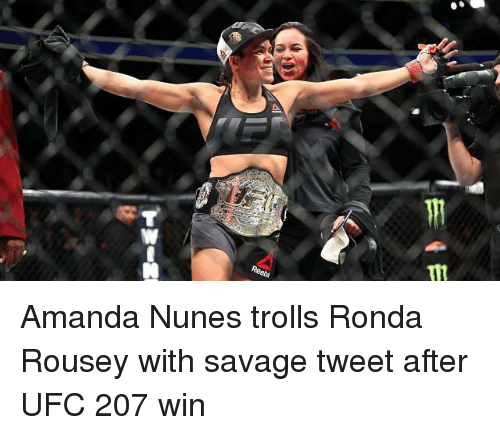 reebs amanda nunes trolls ronda rousey with savage tweet after 10229625 ✅ 25 best memes about amanda nunes amanda nunes memes,Nunes Meme