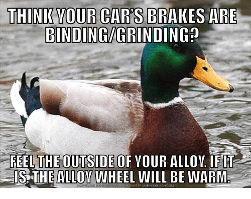 Meme, Http, and Com: REEL  THE OUTSIDE OF YOUR  ALLOV. IFIT  IS THE ALLOY WHEEL WILL BE WARM.  DOWNLOAD MEME GENERATOR FRO  M HTTP://MEMECRUNCH.COM