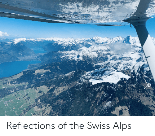 Swiss, Alps, and The: Reflections of the Swiss Alps