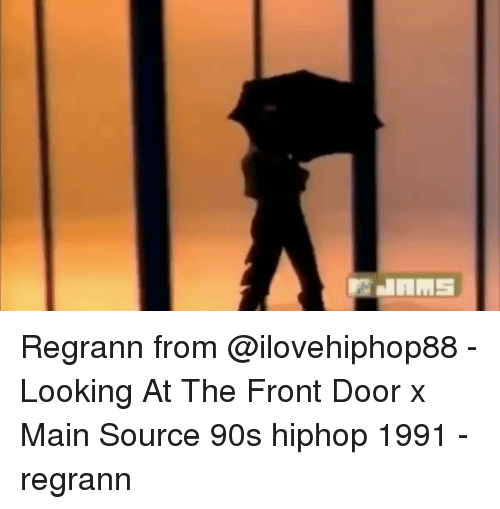 Regrann From Looking At The Front Door X Main Source 90s Hiphop
