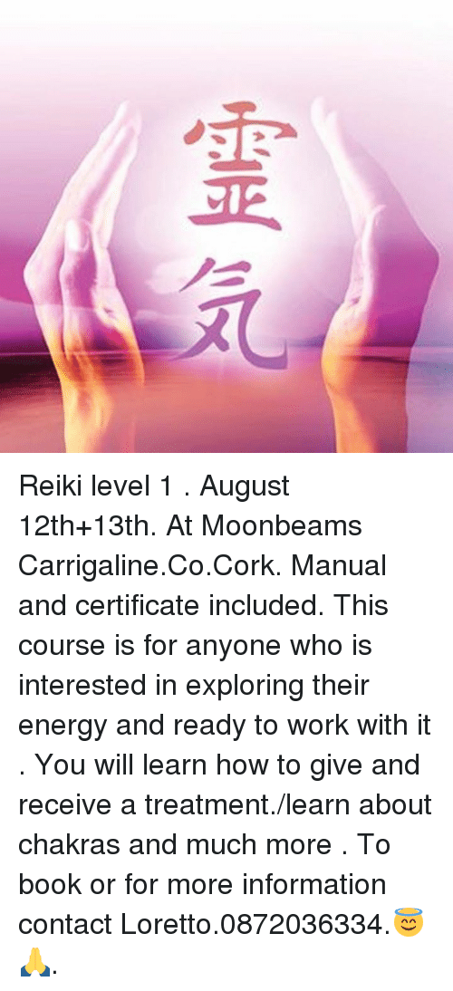 Reiki Level 1 August 12th+13th at Moonbeams CarrigalineCoCork Manual ...
