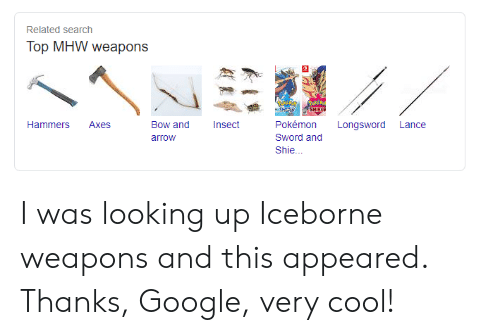 Related Search Top Mhw Weapons Shiele Insect Pokemon Hammers Axes