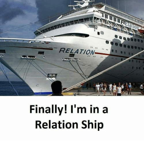 Memes, 🤖, and Ship: RELATION  Finally! I'm in a  Relation Ship
