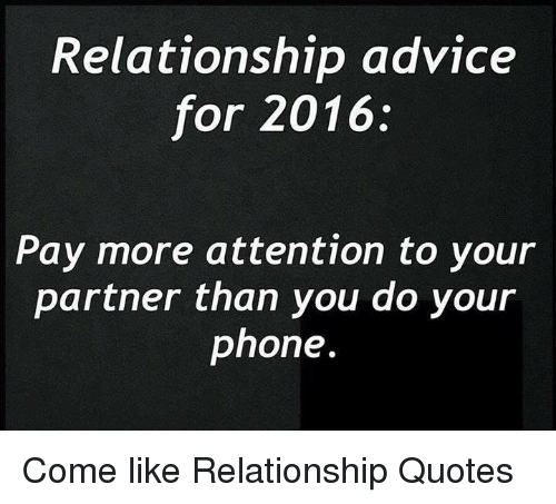 Relationship Advice For 2016 Pay More Attention To Your Partner Than