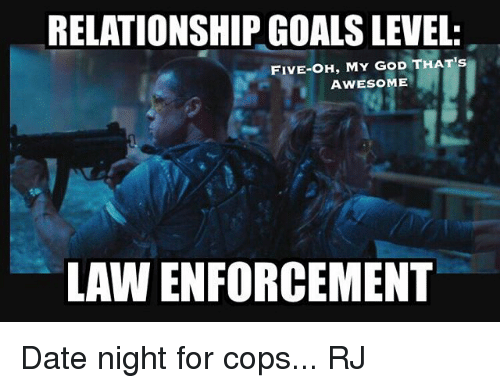 dating a guy in law enforcement