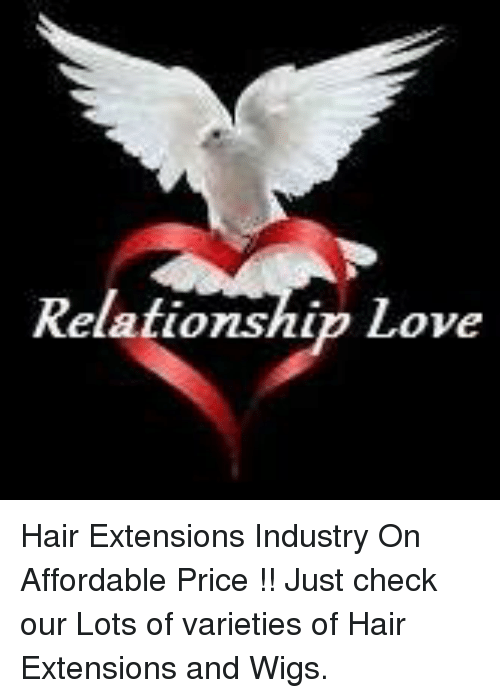 Relationship Love Hair Extensions Industry On Affordable Price