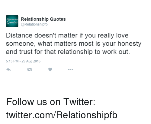 Relationship Quotes Distance Doesnt Matter You Really Love Someone