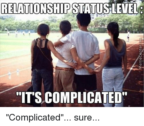 Why It s Complicated Isn t Actually A Real-Life Relationship Status